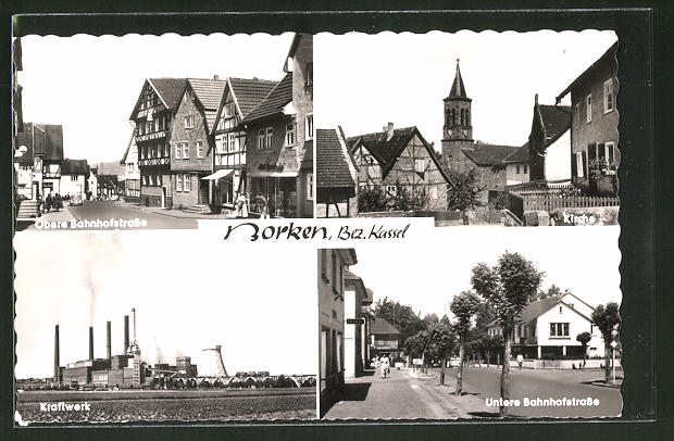 AK Borken / Kassel, Blick zur Kirche, zum Kraftwerk, Strassenpartien zur oberen Bahnhofstrasse & zur unteren