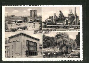 AK Oberhausen, Bahnhof, Gutehoffnungshütte, Theater, Kaisergarten