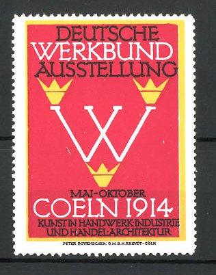 Reklamemarke Köln, deutsche Werkbund-Ausstellung 1914, Messelogo
