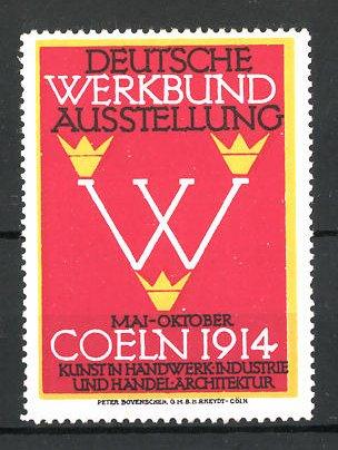 Reklamemarke Köln, deutsche Werkbund-Ausstellung 1914, Messelgogo