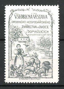 Reklamemarke Domazlicich, Vseobecna Vystava 1913, Bäuerin füttert Vieh