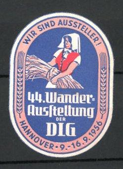 Präge-Reklamemarke Hannover, 44. Wander-Ausstellung der DLG, Bäuerin mit Getreide