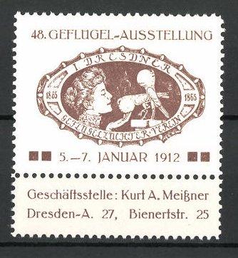 Reklamemarke Dresden, 48. Geflügel-Ausstellung des Geflügelzuchtvereins 1912, Dame mit Geflügel