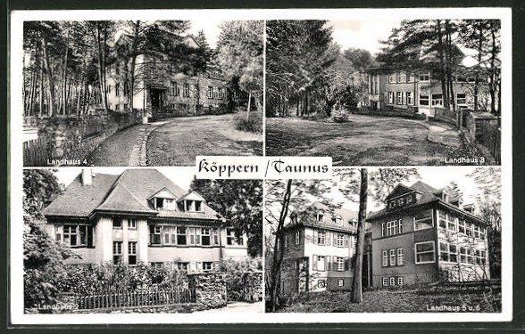 AK Köppern / Taunus, Landhaus 4, Landhaus 3 & Landhaus 5-6