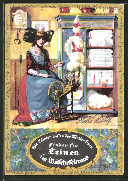 AK Reklame für Leinen-Wäsche, Frau am Spinnrad