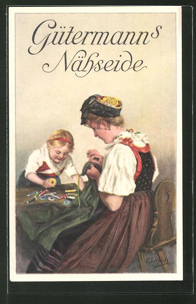 Künstler-AK Curt Liebich: Reklame für Gütermann's Nähseide, Frau in Tracht beim Nähen