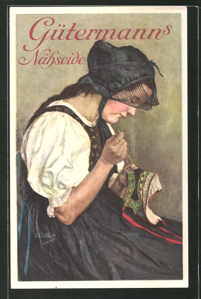 Künstler-AK Curt Liebich: Reklame für Gütermann's Nähseide, junge Frau in Tracht beim Nähen