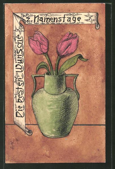 Künstler-AK Handgemalt: Glückwunsch zum Namenstag, Tulpen in einer Vase