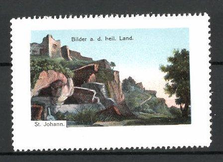 Reklamemarke Serie: Bilder aus dem heiligen Land, St. Johann