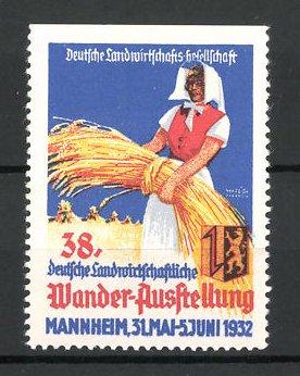 Reklamemarke Mannheim, 38. landwirtschaftliche Wander-Ausstellung 1932, Bäuerin mit Getreide, Wappen
