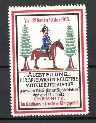 Reklamemarke Chemnitz, Ausstellung der Spielwarenindustrie Mitteldeutschlands 1913, Soldat auf Pferd