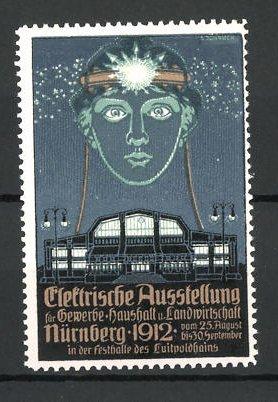 Künstler-Reklamemarke Nürnberg, elektrische Ausstellung für Gewerbe und Haushalt 1912, Ausstellungshalle und Frauenkopf