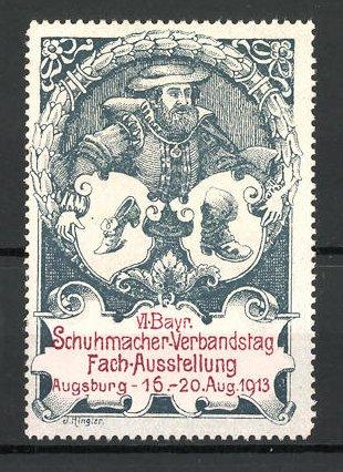 Reklamemarke Augsburg, VI. bayerische Schuhmacher-Ausstellung 1913, Schuhmacher mit Schuhen