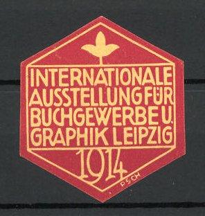 Künstler-Reklamemarke Präge-Reklamemarke Leipzig, internationale Ausstellung für Buchgewerbe und Graphik 1914, Logo, rot