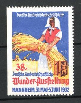 Reklamemarke Mannheim, 38. deutsche landwirtschaftliche Wander-Ausstellung 1932, Bäuerin mit Getreide