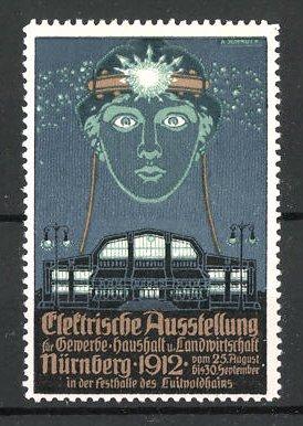 Künstler-Reklamemarke Nürnberg, elektrische Ausstellung für Gewerbe und Haushalt 1912, Ausstellungshalle und Logo