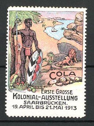 Reklamemarke Saarbrücken, Kolonial-Ausstellung 1913, Afrikaner mit Speer und Löwe