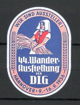 Präge-Reklamemarke Hannover, 44. Wander-Ausstellung der DLG 1956, Bäuerin mit Getreide