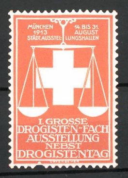 Präge-Reklamemarke München, I. grosse Drogisten-Ausstellung 1913, Waage und Kreuz, orange