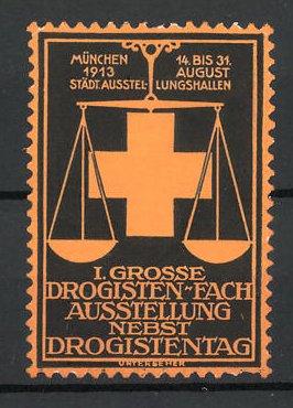 Präge-Reklamemarke München, I. grosse Drogisten-Fachausstellung 1913, Waage und Kreuz, orange