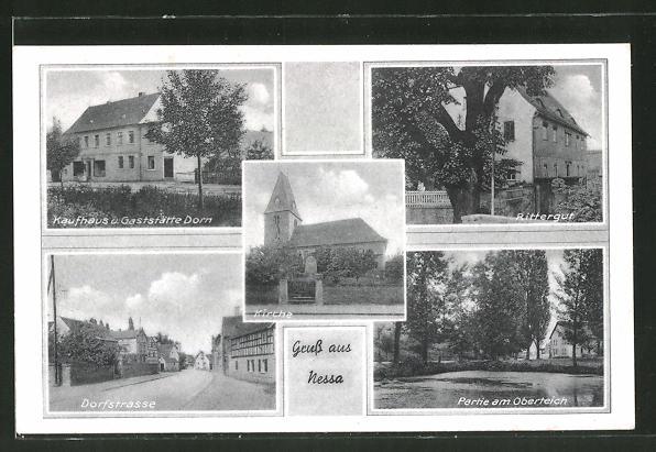 AK Nessa, Kaufhaus & Gaststätte Dorn, Dorfstrasse, Partie am Oberteich, Rittergut