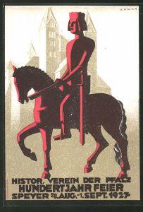 Künstler-AK Speyer, Hundertjahrfeier 1927 des histor. Verein der Pfalz, König hoch zu Ross