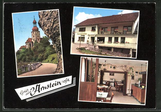AK Arnstein / Ofr., Gasthof Frankenhöhe, Bes. K. Betz, Innen- & Aussenansicht, Kirche