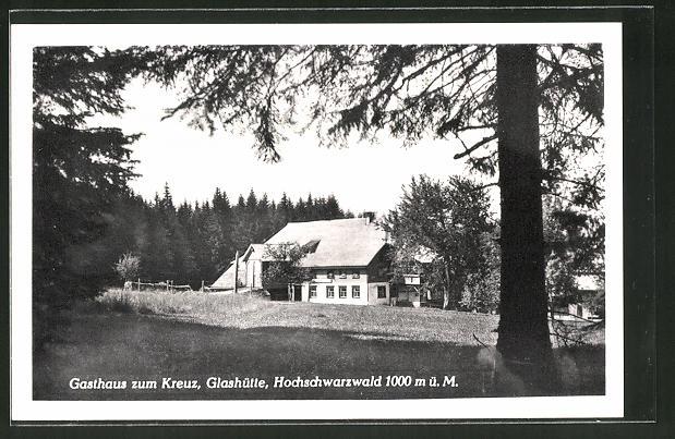 AK Glashütte / Schwarzwald, Gasthaus zum Kreuz