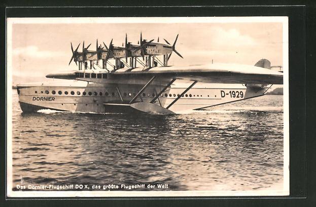 AK Dornier-Flugschiff Do X, das grösste Flugschiff der Welt