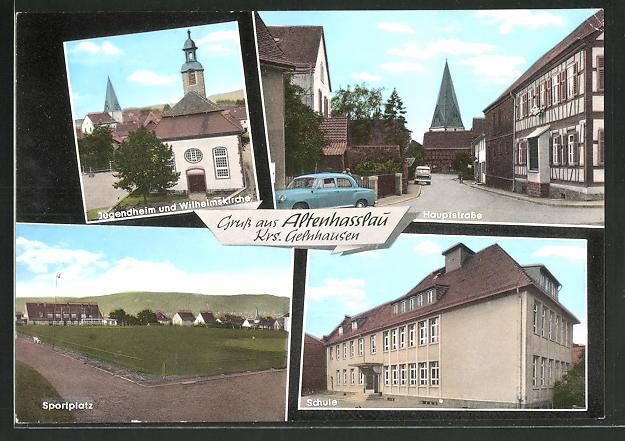 AK Altenhasslau, Sportplatz, Schule, Hauptstrasse, Jugendheim & Wilhelmskirche