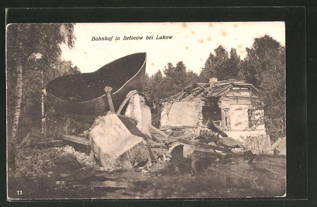 AK Betlnow, zerstörter Bahnhof bei Lukow