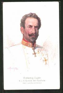 Künstler-AK Porträt Erzherzog Eugen, General der Kavallerie, Hoch- und Deutschmeister