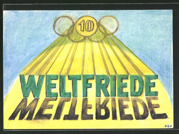 Künstler-AK Handgemalt: Weltfriede, Olympische Ringe, Ganzsache