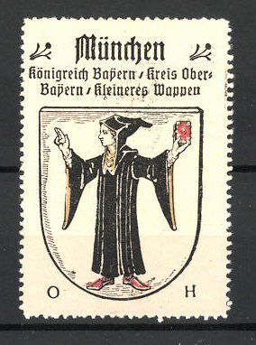 Reklamemarke Wappen von München, Königreich Bayern, Kreis Ober-Bayern, kleineres Wappen