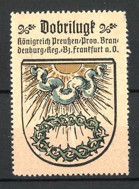 Reklamemarke Wappen von Dobrilugk, Königreich Preussen, Prov. Brandenburg, Reg.- Bez. Frankfurt a. O.