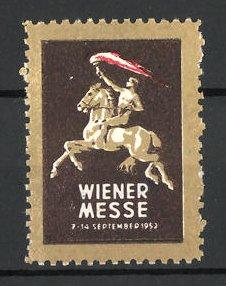 Reklamemarke Wien, Wiener Messe 1952, Reiter mit Fackel