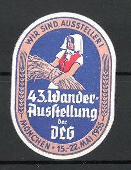 Präge-Reklamemarke München, 43. Wander-Ausstellung der DLG 1955, Bäuerin mit Getreide