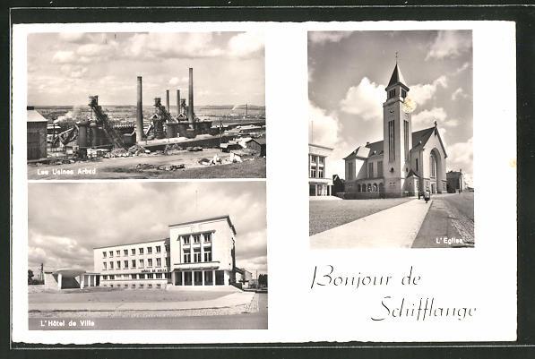 AK Schifflange, Hotel de Ville, Usines Arbed, Eglise