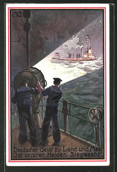 Künstler-AK Maxim Trübe: Deutscher Geist zu Land und Meer..., U-Boot 0