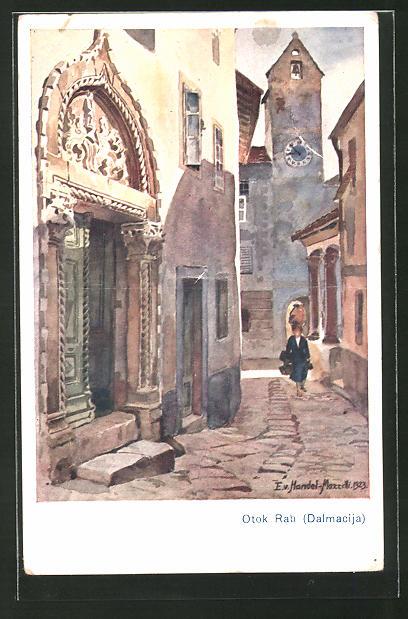 Künstler-AK Edo v. Handel-Mazzetti: Otok Rab, Strassenpartie mit Kirchportal