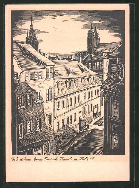 Künstler-AK Halle / S., Blick auf das Geburtshaus Georg-Friedrich Händels