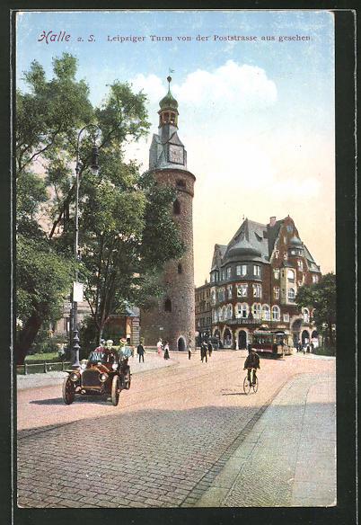 AK Halle a. S., Leipziger Turm von der Poststrasse gesehen
