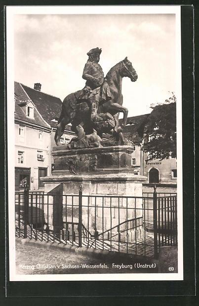 AK Freyburg / Unstrut, Herzog Christian von Sachsen-Weissenfels Denkmal