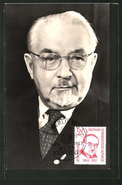 AK DDR-Propaganda, Bildnis des stellvert. Ministerpräsidenten Dr. h.c. Otto Nuschke