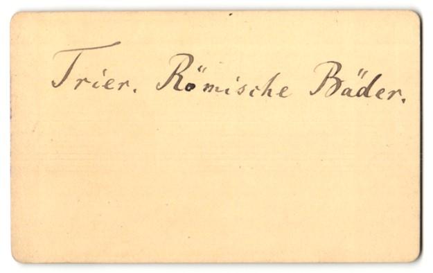Fotografie unbekannter Fotograf, Ansicht Trier, Römische Bäder 1