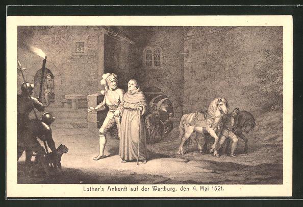 AK Martin Luthers Ankunft auf der Wartburg am 4. Mai 1521