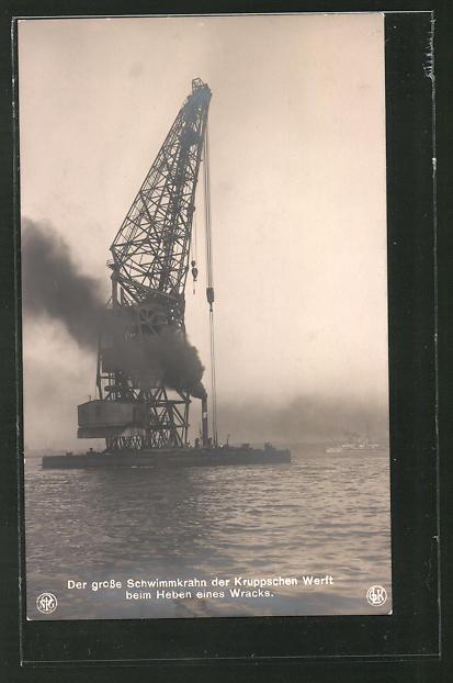 AK Der grosse Schwimmkran der Kruppschen Werft beim Heben eines Wracks