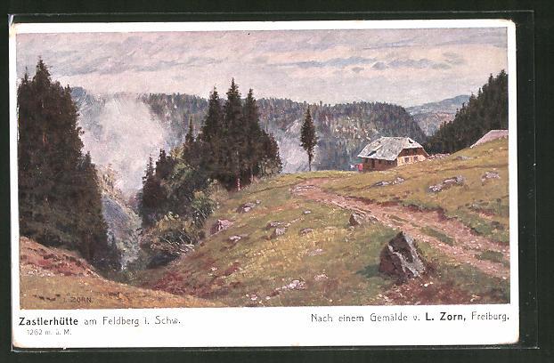 Künstler-AK Ludwig Zorn: Feldberg, Blick auf die Zastlerhütte