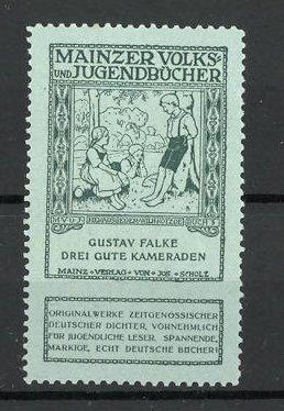 Reklamemarke Mainzer Volks-und Jugendbücher, Gustav Falke: Drei gute Kameraden