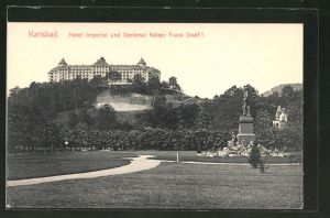 AK Karlsbad, Hotel Imperial & Denkmal Kaiser Franz Josef I.